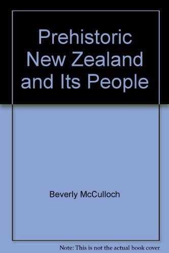 9780908650019: Prehistoric New Zealand and Its People