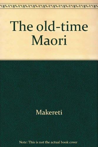 9780908652112: The Old-Time Maori.