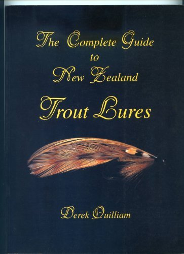 9780908685349: The Complete Guide to New Zealand Trout Lures
