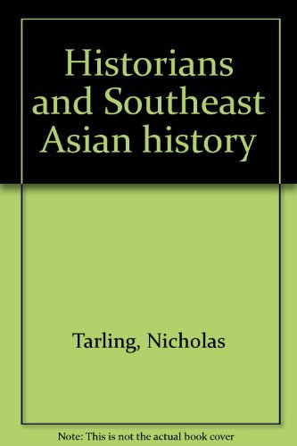 9780908689668: Historians and Southeast Asian History