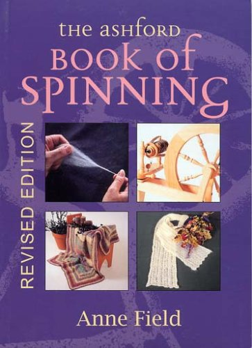 9780908704941: The Ashford Book of Spinning