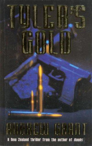 Tyler's Gold: Grant, Andrew