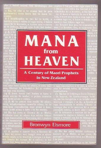 9780908705528: Mana from heaven: A century of Maori prophets in New Zealand