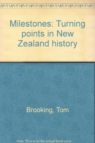 9780908722303: Milestones: Turning points in New Zealand history