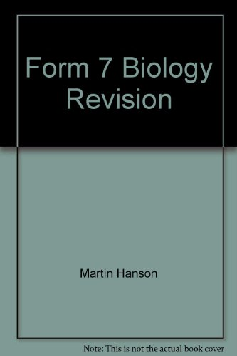 Form 7 Biology Revision: Martin Hanson