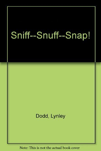 9780908783069: Sniff--snuff--snap!