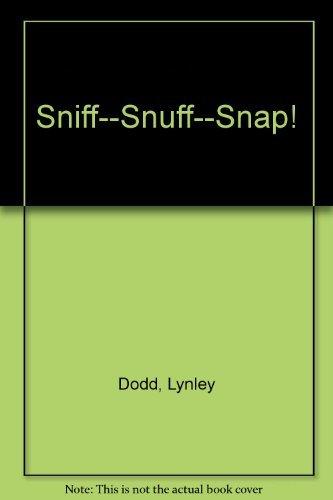 9780908783069: Sniff--Snuff--Snap!