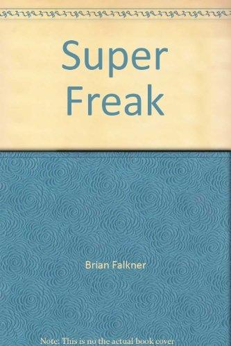 9780908783984: Super Freak