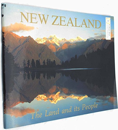 9780908802104: New Zealand - the Land and Its People
