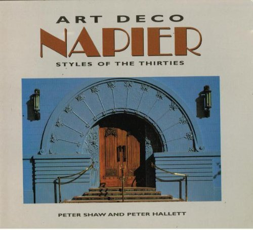9780908802227: Art Deco Napier - Styles of the Thirties
