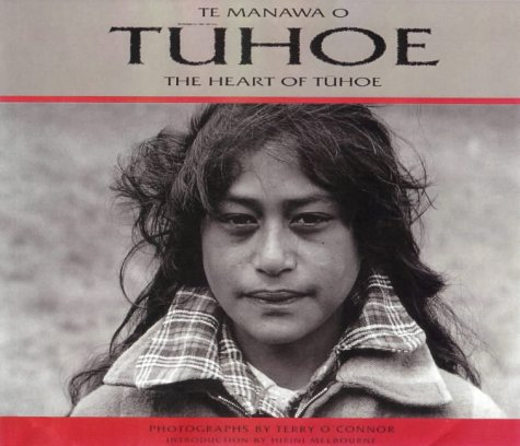 Te Manawa o Tuhoe: The Heart of Tuhoe: O'Connor, Terry