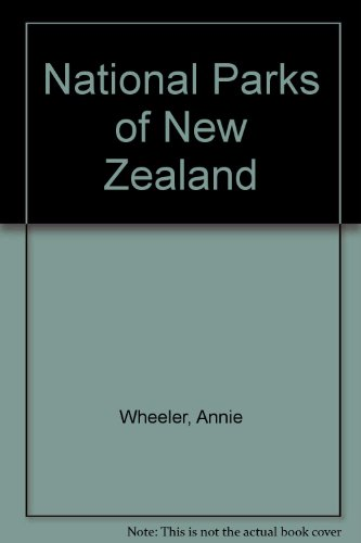 National Parks of New Zealand: Wheeler, Annie
