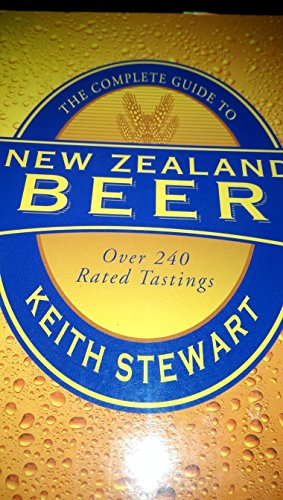 9780908802906: New Zealand Beer: Over 240 Rated Tastings