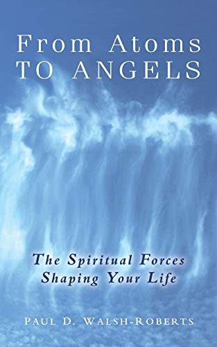 9780908807116: From Atoms To Angels
