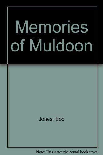 9780908812691: Memories of Muldoon