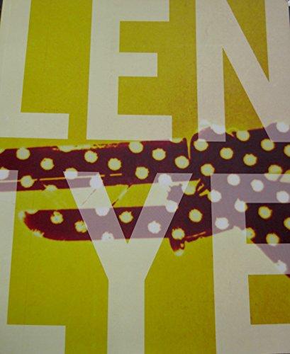 Len Lye: Lye, Len; Cann, Tyler and Wystan Curnow, Eds.