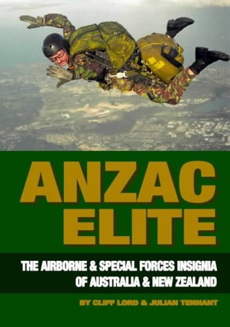 9780908876105: Anzac Elite: The Airborne and Special Forces Insignia of Australia and New Zealand