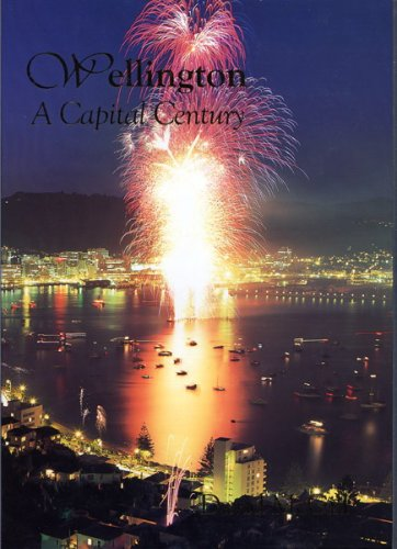 9780908876198: Wellington - A Capital Century