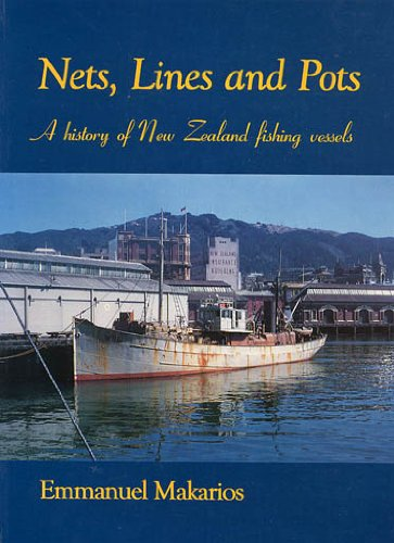 9780908876983: Nets, lines, and pots: A history of New Zealand fishing vessels