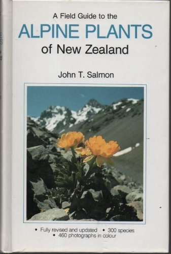 9780908877171: A Field Guide to the Alpine Plants of New Zealand