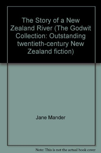 9780908877539: The Story of a New Zealand River