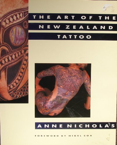 9780908884452: The Art of the New Zealand Tattoo