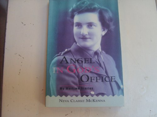 9780908884858: Angel in God's office: My wartime diaries