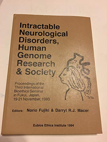 Intractable neurological disorders, human genome research and: Fujiki, N. &