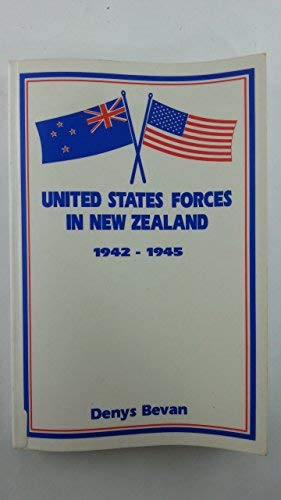 9780908900077: United States forces in New Zealand, 1942-1945