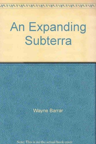 9780908910595: An Expanding Subterra