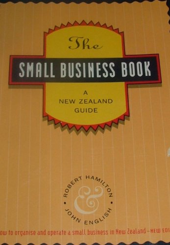 The small business book: A New Zealand: Hamilton, Robert