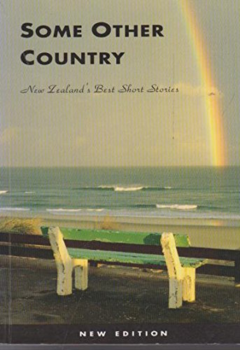 Some Other Country: New Zealand's Best Short Stories: Manhire, Bill