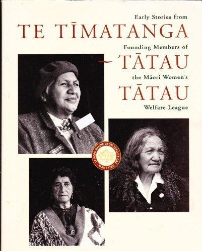 Te timatanga tatau tatau. Early stories from: Rogers,Anna & Simpson,Miria
