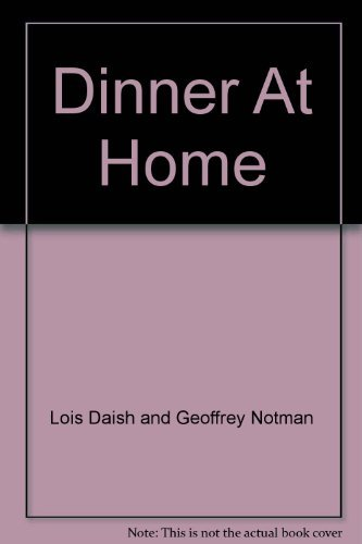 Dinner At Home: Lois Daish and
