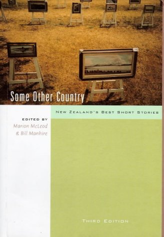 9780908912926: Some Other Country: New Zealand's Best Short Stories