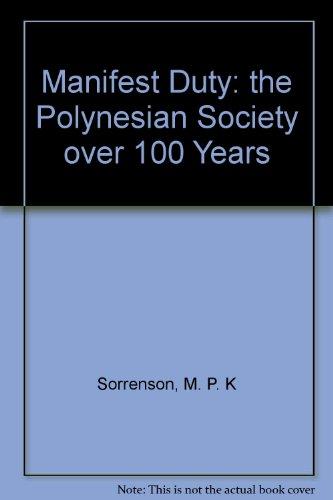 Manifest Duty: the Polynesian Society over 100: M. P. K