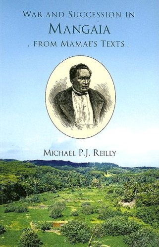 War and Succession in Mangaia from Mamaeandapos;s: Reilly, Michael P.