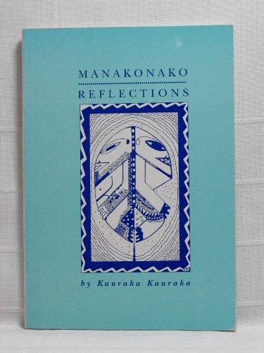 9780908959013: Manakonako =: Reflections