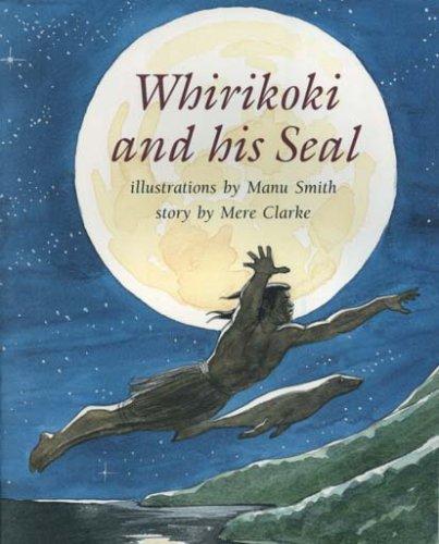 9780908975228: Whirikoki and his Seal