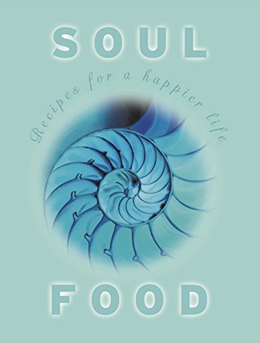 9780908988310: Soul Food: Recipes for a happier life