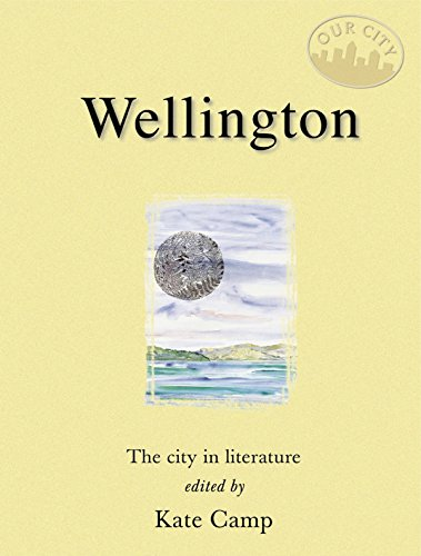 9780908988396: Wellington: The City in Literature (Our City)