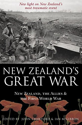 9780908988853: New Zealand's Great War: New Zealand, the Allies and the First World War - Discover the truth about New Zealand's most traumatic event