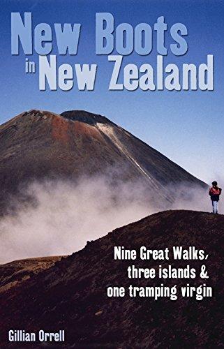 9780908988891: New Boots in New Zealand: Nine Great Walks, Three Islands & One Tramping Virgin