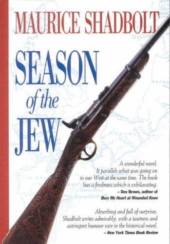 Season of the Jew (0908990499) by Shadbolt, Maurice