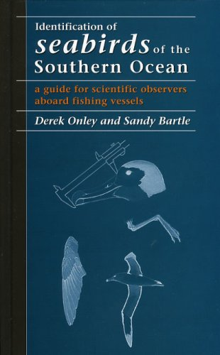 9780909010478: Identification of Seabirds of the Southern Ocean: a guide for scientific observers aboard fishing vessels