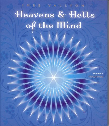 9780909038328: Heavens and Hells of the Mind: Vol 2 - Tradition
