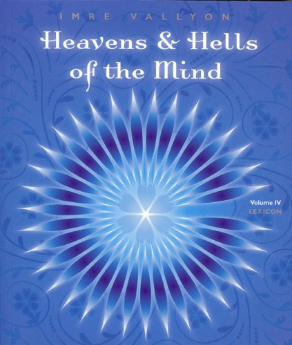 9780909038342: Heavens and Hells of the Mind: Vol 4 - Lexicon