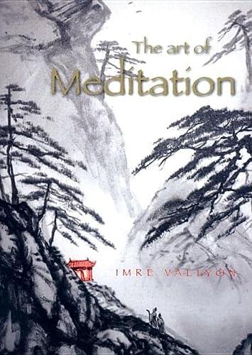 9780909038564: The Art of Meditation