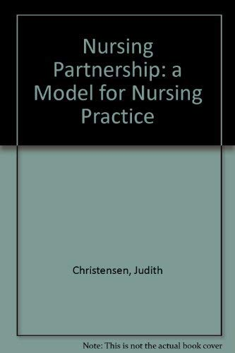 9780909049201: Nursing Partnership: a Model for Nursing Practice