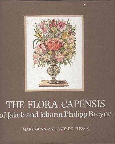 The Flora Capensis of Jakob and Johann Philipp Breyne: Mary Gunn and Enid du Plessis